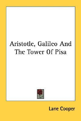 Aristotle, Galileo and the Tower of Pisa N/A edition cover