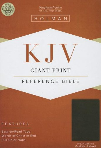 Holy Bible: King James Version Giant Print Reference Bible, Brown, Genuine Cowhide  2013 edition cover