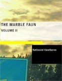 Marble Faun The Romance of Monte Beni Large Type  edition cover