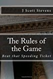 Rules of the Game Beat That Speeding Ticket Large Type  9781480065543 Front Cover
