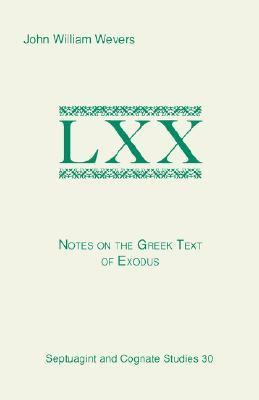 Notes on the Greek Text of Exodus  N/A 9781555404543 Front Cover