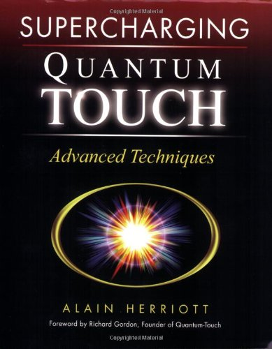 Supercharging Quantum-Touch Advanced Techniques  2006 9781556436543 Front Cover