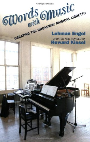 Words with Music Creating the Broadway Musical Libretto  2004 edition cover