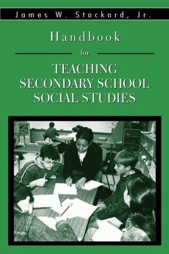 Handbook for Teaching Secondary School Social Studies   2007 edition cover