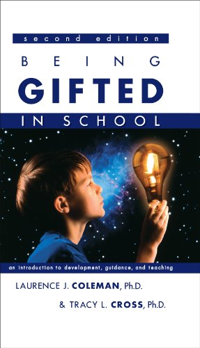 Being Gifted in School An Introduction to Development, Guidance, and Teaching 2nd 2005 edition cover