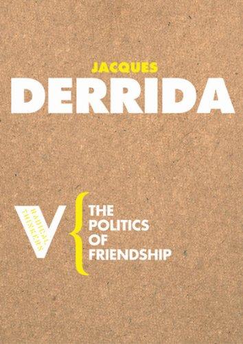 Politics of Friendship   2005 edition cover