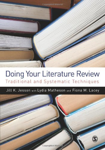 Doing Your Literature Review Traditional and Systematic Techniques  2011 edition cover