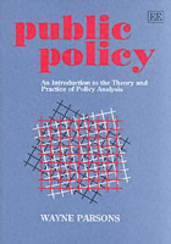 Public Policy An Introduction to the Theory and Practice of Policy Analysis  1996 edition cover