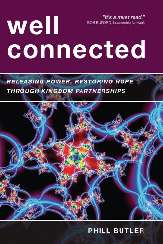 Well Connected Releasing Power, Restoring Hope through Kingdom Partnerships  2006 edition cover