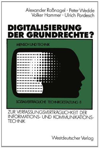 Digitalisierung Der Grundrechte?: Zur Verfassungsverträglichkeit Der Informations- Und Kommunikationstechnik  1989 edition cover