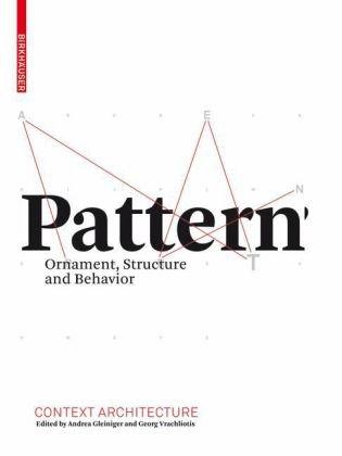 Muster – Ornament, Struktur und Verhalten   2009 9783764389543 Front Cover