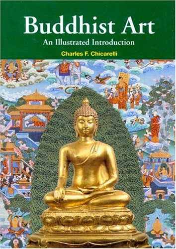 Buddhist Art An Illustrated Introduction  2004 edition cover