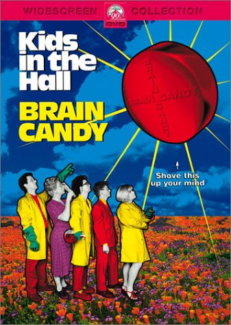 Kids in the Hall - Brain Candy System.Collections.Generic.List`1[System.String] artwork