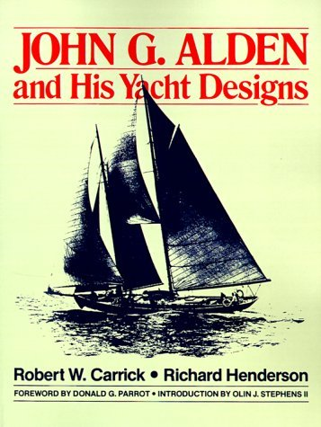 John G. Alden and His Yacht Designs   1995 9780070282544 Front Cover