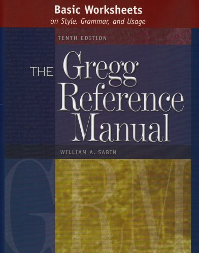 Basic Worksheets on Style, Grammar, and Usage The Gregg Reference Manual 10th 2005 edition cover