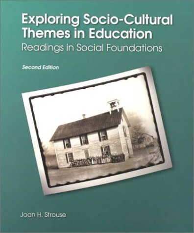 Exploring Socio-Cultural Themes in Education Readings in Social Foundations 2nd 2001 edition cover