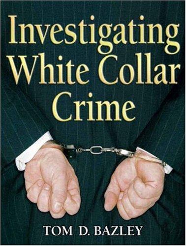 Investigating White Collar Crime   2008 edition cover