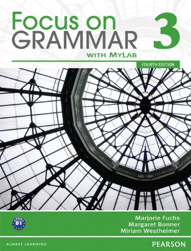 Focus on Grammar 3 with MyEnglishLab  4th 2012 edition cover