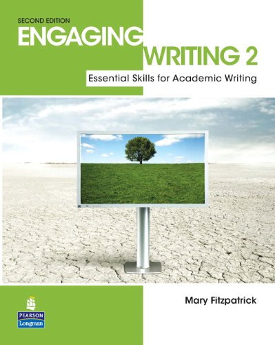 Engaging Writing 2 Essential Skills for Academic Writing 2nd 2011 edition cover