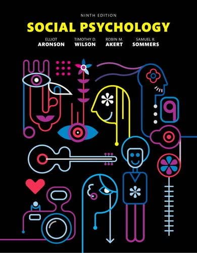 Social Psychology: 9th 2015 9780133936544 Front Cover