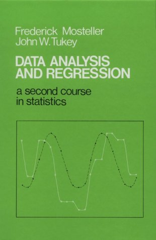Data Analysis and Regression A Second Course in Statistics  1977 edition cover