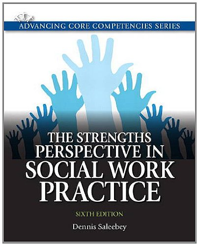 Strengths Perspective in Social Work Practice  6th 2013 (Revised) edition cover