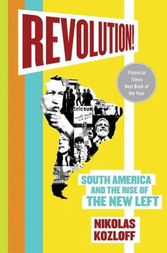 Revolution! South America and the Rise of the New Left  2009 edition cover