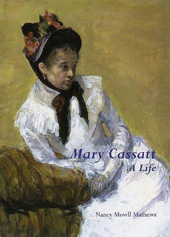 Mary Cassatt   1998 9780300077544 Front Cover