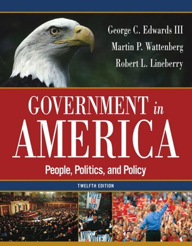 Government in America People, Politics, and Policy 12th 2006 (Revised) edition cover
