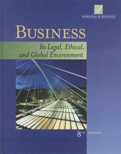 Business Its Legal, Ethical, and Global Environment 8th 2009 edition cover