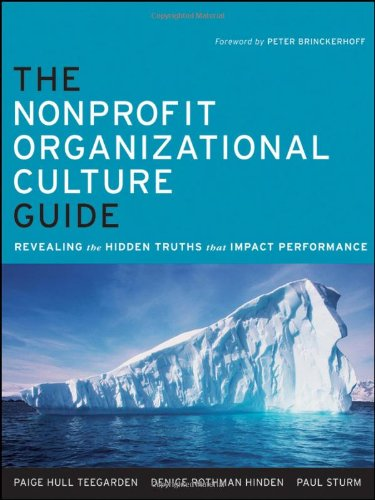 Nonprofit Organizational Culture Guide Revealing the Hidden Truths That Impact Performance  2011 edition cover