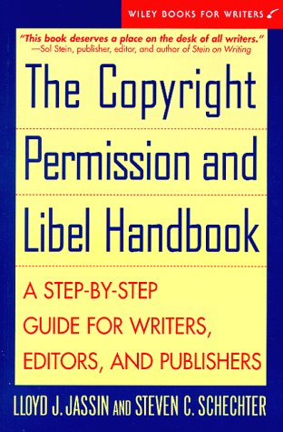 Copyright Permission and Libel Handbook A Step-by-Step Guide for Writers, Editors, and Publishers  1998 edition cover
