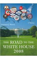 Road to the White House 2008  8th 2008 9780495571544 Front Cover