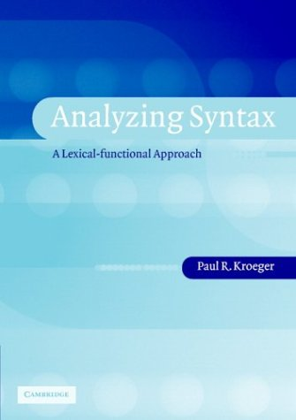 Analyzing Syntax A Lexical-Functional Approach  2004 edition cover