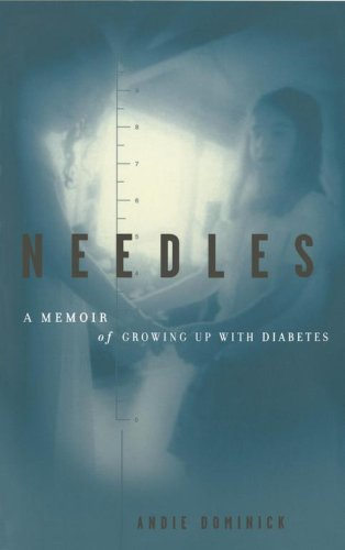 Needles A Memoir of Growing up with Diabetes  2000 edition cover