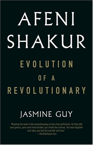 Afeni Shakur Evolution of a Revolutionary  2004 9780743470544 Front Cover