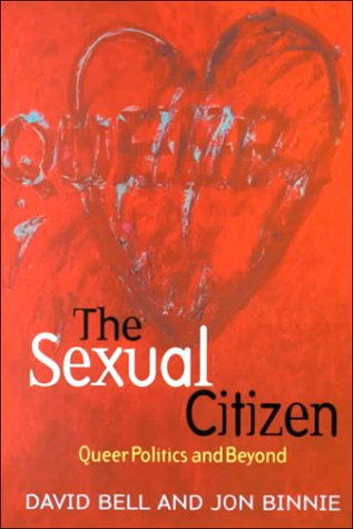 Sexual Citizen Queer Politics and Beyond  2000 9780745616544 Front Cover