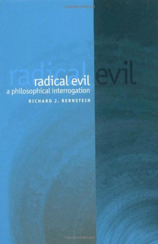 Radical Evil A Philosophical Interrogation  2002 edition cover