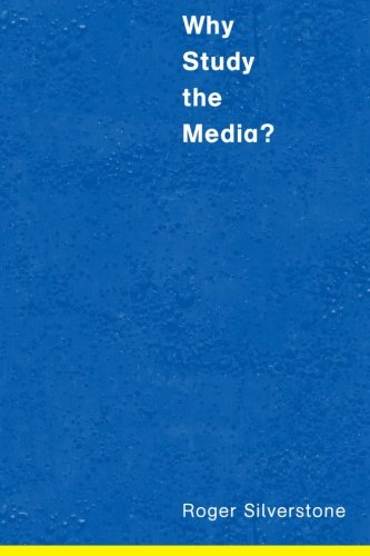 Why Study the Media?   1999 9780761964544 Front Cover