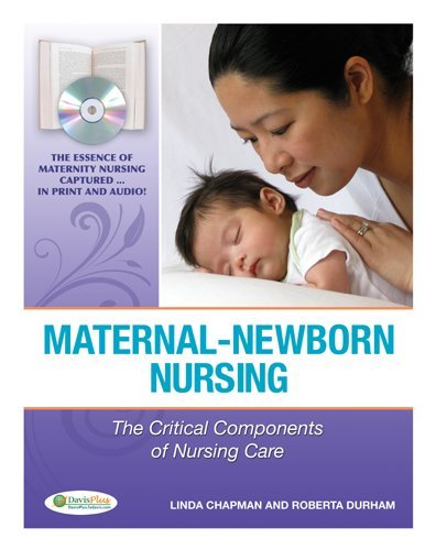 Maternal-Newborn Nursing The Critical Components of Nursing Care 2nd 2010 (Revised) edition cover