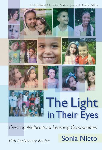 Light in Their Eyes Creating Multicultural Learning Communities 10th 2010 edition cover