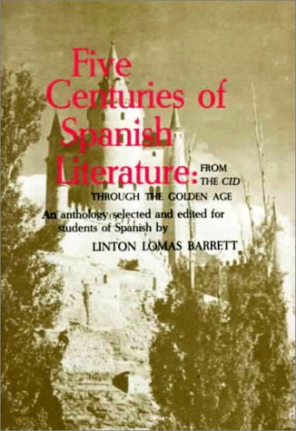 Five Centuries of Spanish Literature 1st edition cover