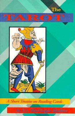 Tarot A Short Treatise on Reading Cards  1993 (Revised) 9780877287544 Front Cover