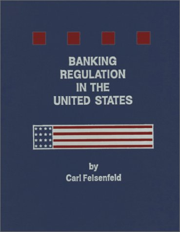 Banking Regulation in the United States N/A 9780965029544 Front Cover