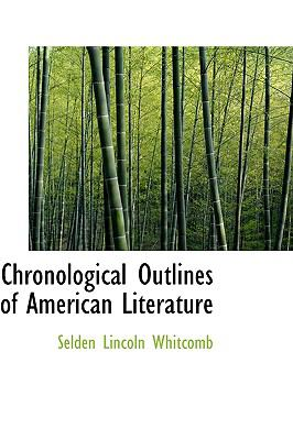 Chronological Outlines of American Literature:   2009 edition cover
