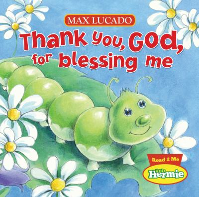 Thank You, God, for Blessing Me   2011 9781400318544 Front Cover