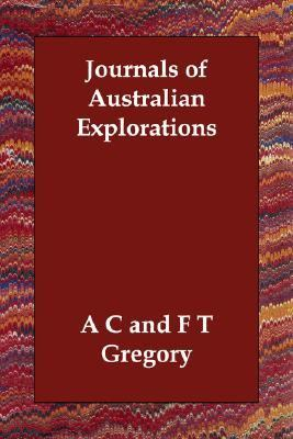 Journals of Australian Explorations N/A 9781406811544 Front Cover