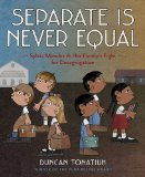 Separate Is Never Equal Sylvia Mendez and Her Family's Fight for Desegregation  2014 9781419710544 Front Cover
