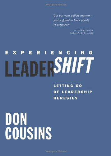 Experiencing LeaderShift Letting Go of Leadership Heresies N/A edition cover