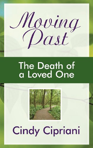 Moving Past: The Death of a Loved One  2012 edition cover
